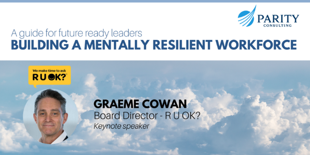 Building a Mentally resilient workforce - Event Takeaways